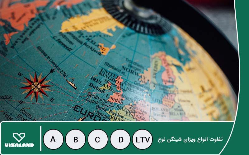 تفاوت انواع ویزای شینگن نوع D – C – B – A و LTV